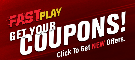 Fast Play Coupons